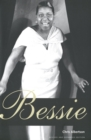 Bessie : Revised and expanded edition - eBook