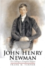 John Henry Newman : The Challenge to Evangelical Religion - eBook