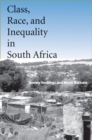 Class, Race, and Inequality in South Africa - eBook