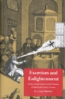 Exorcism and Enlightenment : Johann Joseph Gassner and the Demons of Eighteenth-Century Germany - eBook