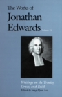 The Works of Jonathan Edwards, Vol. 21 : Volume 21: Writings on the Trinity, Grace, and Fait - eBook