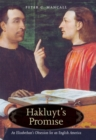 Hakluyt's Promise : An Elizabethan's Obsession for an English America - eBook