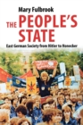 People's State : East German Society from Hitler to Honecker - Book