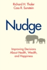 Nudge : Improving Decisions About Health, Wealth, and Happiness - eBook