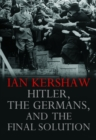 Hitler, the Germans, and the Final Solution - Book