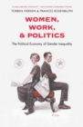 Women, Work, and Politics : The Political Economy of Gender Inequality - eBook