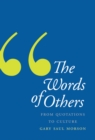 The Words of Others : From Quotations to Culture - eBook