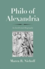Philo of Alexandria : An Intellectual Biography - Book