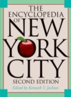 The Encyclopedia of New York City : Second Edition - eBook