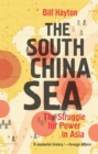 The South China Sea : The Struggle for Power in Asia - eBook