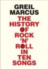 History of Rock 'n' Roll in Ten Songs - eBook