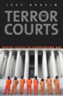 The Terror Courts : Rough Justice at Guantanamo Bay - eBook