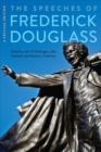 The Speeches of Frederick Douglass : A Critical Edition - Book