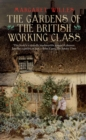 The Gardens of the British Working Class - eBook