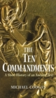 The Ten Commandments : A Short History of an Ancient Text - eBook
