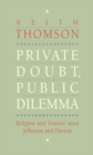 Private Doubt, Public Dilemma : Religion and Science since Jefferson and Darwin - eBook