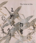 The Artist in Edo : Studies in the History of Art, vol. 80 - Book