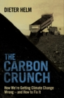 The Carbon Crunch : Revised and Updated - eBook