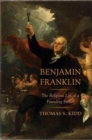 Benjamin Franklin : The Religious Life of a Founding Father - Book