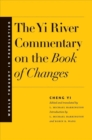 The Yi River Commentary on the Book of Changes - Book