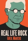 Real Life Rock : The Complete Top Ten Columns, 1986-2014 - eBook