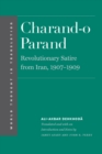 Charand-o Parand : Revolutionary Satire from Iran, 1907-1909 - eBook