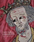 English Medieval Embroidery : Opus Anglicanum - Book