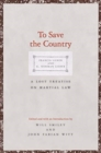 To Save the Country : A Lost Treatise on Martial Law - Book