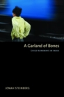 A Garland of Bones : Child Runaways in India - Book
