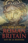 The Real Lives of Roman Britain - Book