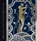 The Jazz Age : American Style in the 1920s - Book