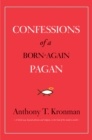 Confessions of a Born-Again Pagan - eBook