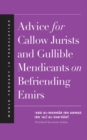 Advice for Callow Jurists and Gullible Mendicants on Befriending Emirs - eBook