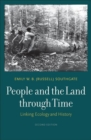People and the Land through Time : Linking Ecology and History - Book