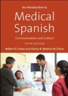 An Introduction to Medical Spanish : Communication and Culture, Fifth Edition - Book