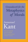 Groundwork for the Metaphysics of Morals : With an Updated Translation, Introduction, and Notes - Book