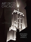 Art Deco Chicago : Designing Modern America - Book