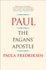 Paul : The Pagan's Apostle - eBook