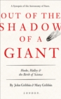 Out of the Shadow of a Giant : Hooke, Halley, & the Birth of Science - eBook