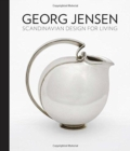 Georg Jensen : Scandinavian Design for Living - Book