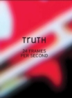 Truth : 24 Frames Per Second - Book