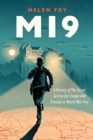 MI9 : A History of the Secret Service for Escape and Evasion in World War Two - Book