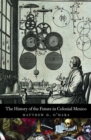 The History of the Future in Colonial Mexico - Book