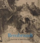Rembrandt : Painter as Printmaker - Book