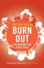 Burn Out : The Endgame for Fossil Fuels - Book
