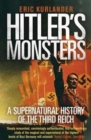 Hitler's Monsters : A Supernatural History of the Third Reich - Book