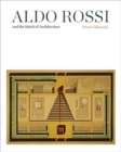 Aldo Rossi and the Spirit of Architecture - Book