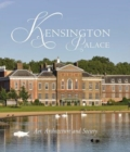 Kensington Palace : Art, Architecture and Society - Book
