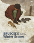 Bruegel's Winter Scenes : Historians and Art Historians in Dialogue - Book