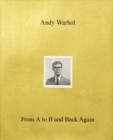 Andy Warhol-From A to B and Back Again - Book